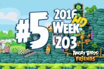 Angry Birds Friends 2016 Tournament Level 5 Week 203 Walkthrough