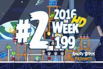 Angry Birds Friends 2016 Space Tournament Level 2 Week 199 Walkthrough