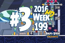 Angry Birds Friends 2016 Space Tournament Level 3 Week 199 Walkthrough