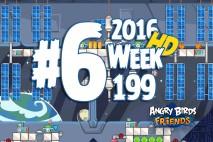 Angry Birds Friends 2016 Space Tournament Level 6 Week 199 Walkthrough