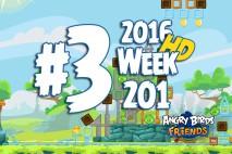 Angry Birds Friends 2016 Tournament Level 3 Week 201 Walkthrough
