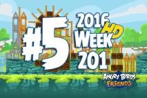 Angry Birds Friends 2016 Tournament Level 5 Week 201 Walkthrough