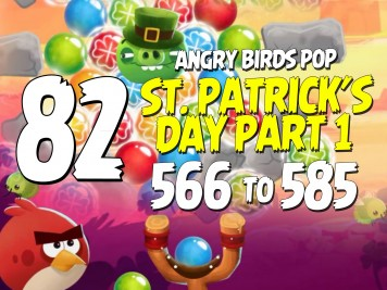 Angry Birds Pop Part 82 - Levels 566 to 585 - St Patricks Day Part 2
