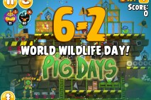 Angry Birds Seasons The Pig Days Level 6-2 Walkthrough | World Wildlife Day!