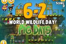Angry Birds Seasons The Pig Days Level 6-2 Walkthrough | World Wildlife Day!