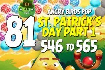 Angry Birds Pop Levels 546 to 565 St. Patrick's Day Walkthroughs