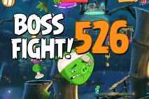 Angry Birds 2 Boss Fight Level 526 Walkthrough – Bamboo Forest Gravity Grove