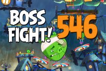 Angry Birds 2 Boss Fight Level 546 Walkthrough – Pig City The Pig Apple