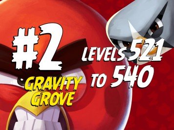 Angry-Birds-2-Gravity-Grove-Levels-521-to-540-Part-2-Compilation