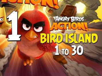 Angry Birds Action! Part 1 - Levels 1 to 30 - Bird Island