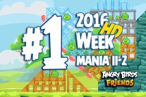 Angry Birds Friends 2016 Tournament Mania II-2 Level 1 Week 204 Walkthrough