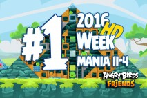 Angry Birds Friends 2016 Tournament Mania II-4 Level 1 Week 204 Walkthrough