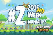 Angry Birds Friends 2016 Tournament Mania II-2 Level 2 Week 204 Walkthrough