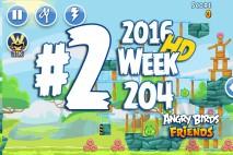 Angry Birds Friends 2016 Tournament Mania II-1 Level 2 Week 204 Walkthrough