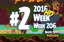 Angry Birds Friends 2016 Pirate Tournament Level 2 Week 206 Walkthrough