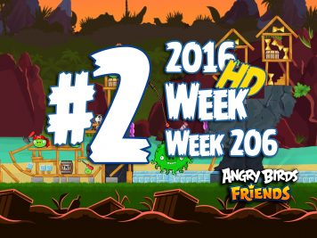 Angry Birds Friends Tournament Level 2 Week 206 Walkthrough | April 28th 2016