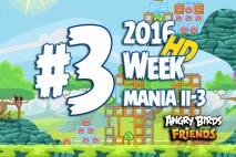 Angry Birds Friends 2016 Tournament Mania II-3 Level 3 Week 204 Walkthrough