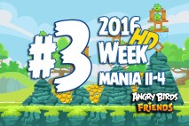 Angry Birds Friends 2016 Tournament Mania II-4 Level 3 Week 204 Walkthrough