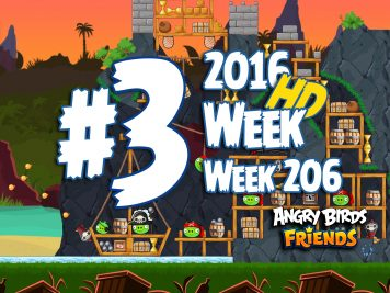 Angry Birds Friends Tournament Level 3 Week 206 Walkthrough | April 28th 2016