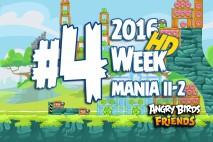 Angry Birds Friends 2016 Tournament Mania II-2 Level 4 Week 204 Walkthrough