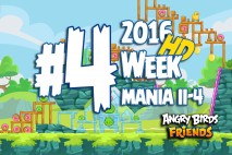 Angry Birds Friends 2016 Tournament Mania II-4 Level 4 Week 204 Walkthrough
