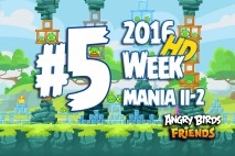 Angry Birds Friends 2016 Tournament Mania II-2 Level 5 Week 204 Walkthrough