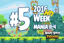 Angry Birds Friends 2016 Tournament Mania II-4 Level 5 Week 204 Walkthrough