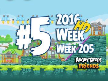 Angry Birds Friends Tournament Level 5 Week 205 Walkthrough | April 21th 2016