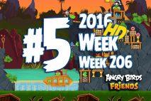 Angry Birds Friends 2016 Pirate Tournament Level 5 Week 206 Walkthrough