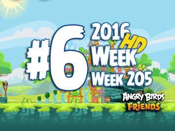 Angry Birds Friends Tournament Level 6 Week 205 Walkthrough | April 21th 2016