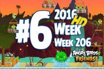 Angry Birds Friends 2016 Pirate Tournament Level 6 Week 206 Walkthrough