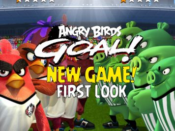 Angry Birds Goal! New Game First Look