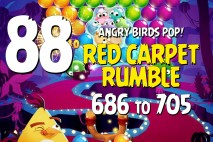 Angry Birds Pop Levels 686 to 705 – Red Carpet Rumble Walkthroughs