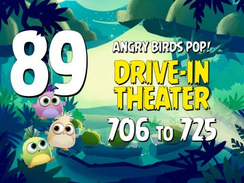 Angry Birds POP! Part 89 - Levels 706 to 725 - Drive-In Theater