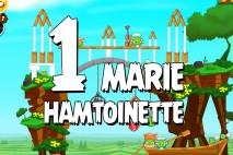 Angry Birds Seasons Marie Hamtoinette Level 1-1 Walkthrough