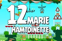 Angry Birds Seasons Marie Hamtoinette Level 1-12 Walkthrough