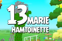 Angry Birds Seasons Marie Hamtoinette Level 1-13 Walkthrough