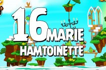 Angry Birds Seasons Marie Hamtoinette Level 1-16 Walkthrough