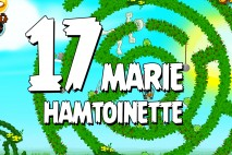 Angry Birds Seasons Marie Hamtoinette Level 1-17 Walkthrough