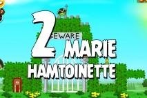 Angry Birds Seasons Marie Hamtoinette Level 1-2 Walkthrough