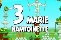 Angry Birds Seasons Marie Hamtoinette Level 1-3 Walkthrough