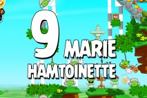 Angry Birds Seasons Marie Hamtoinette Level 1-9 Walkthrough