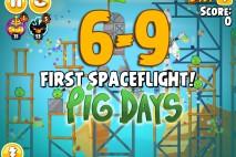 Angry Birds Seasons The Pig Days Level 6-9 Walkthrough | First Spaceflight!