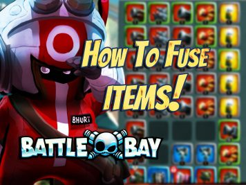 Battle Bay Fusing Tutorial