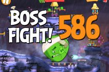 Angry Birds 2 Boss Fight Level 586 Walkthrough – Cobalt Plateaus The Hamalayas