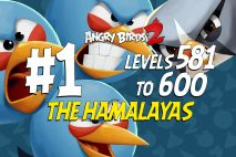 Angry Birds 2 Levels 581 to 600 The Hamalayas 3-Star Walkthrough – Cobalt Plateaus