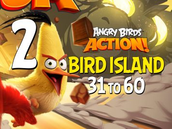 Angry Birds Action! Part 2 - Levels 31 to 60 - Bird Island