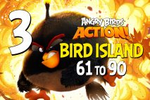 Angry Birds Action! Levels 61 to 90 – Bird Island Walkthroughs
