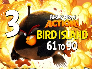 Angry Birds Action! Part 3 - Levels 61 to 90 - Bird Island