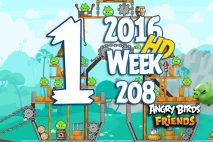 Angry Birds Friends 2016 Tournament Level 1 Week 208 Walkthrough